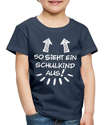 Spreadshirt Einschulung So Sieht EIN Schulkind Aus Kinder Premium T-Shirt, 122/128 (6 Jahre), Navy