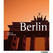 Kunst & Architektur: Berlin & Potsdam