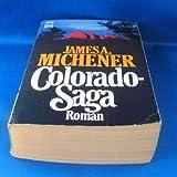 Colorado Saga. Roman - James A. Michener