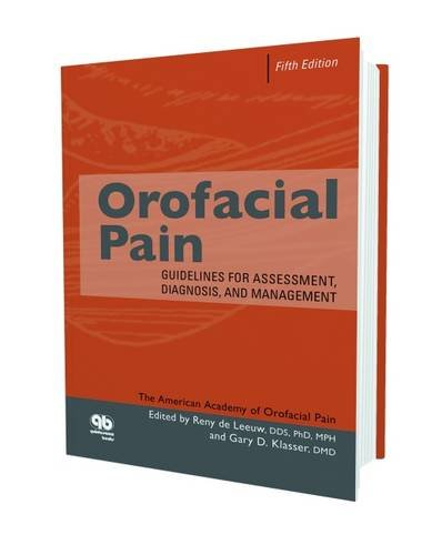 Orofacial Pain: Guidelines for Assessment, Diagnosis and Management