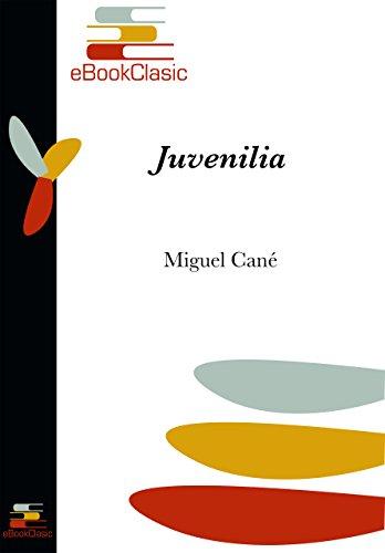 Juvenilia (Anotado) de [Cané, Miguel]