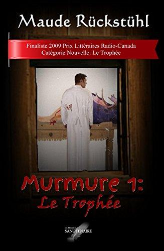 Murmure 1: Le Trophée