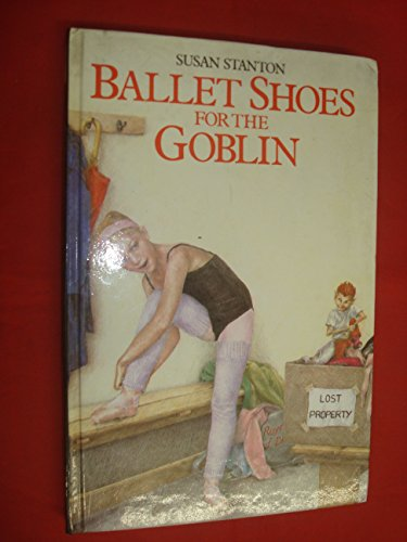 Ballet shoes for the goblin