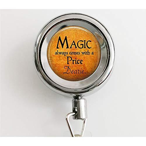 Halloween-Kostüm-Schmuck - Magic Always Comes a Price Dearie - Rumpelstiltskin Zitat - Once Upon a Time - Magic Spell, einziehbare Abzeichenrolle mit wasserdichten Ausweishaltern und - Kostüm Schmuck Halterungen
