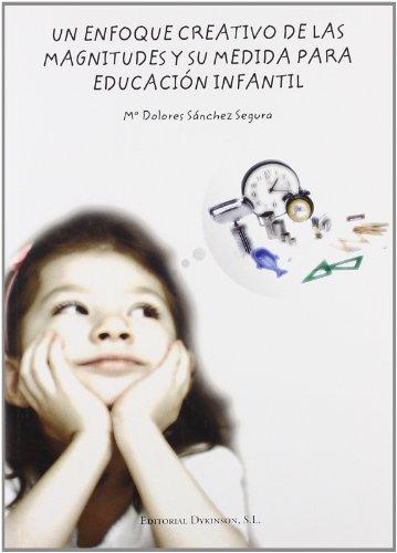 Un enfoque creativo de las magnitudes y su medida par educación infantil