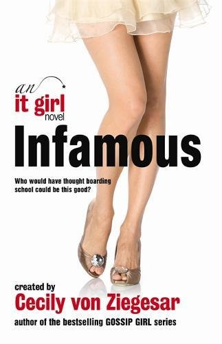 Infamous: An it Girl Novel Paperback