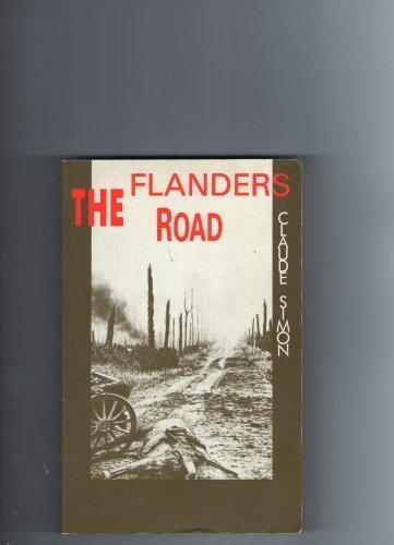 The Flanders Road (RIVERRUN WRITERS)