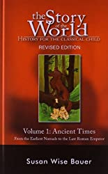 Ancient Times: History for the Classical Child (Story of the World: History for the Classical Child (Hardcover))