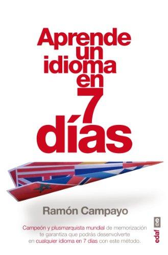 APRENDE UN IDIOMA EN SIETE DÍAS (Best Book) por RAMÓN CAMPAYO