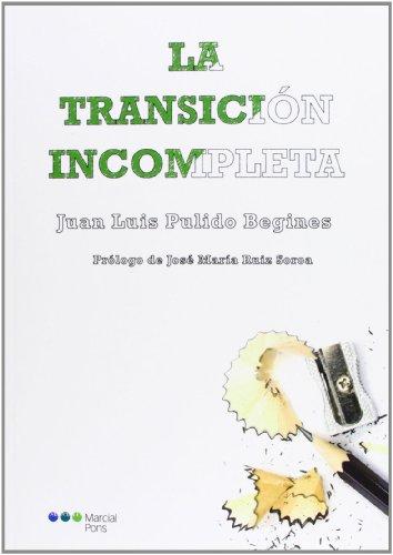 La transición incompleta (Varios)