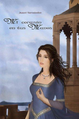 Mi corazon en tus manos (Saga de Los Lagos, #1) por Juani Hernandez