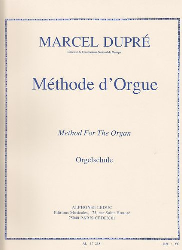 METHODE D'ORGUE EDITION FRANCAISE-ANGLAISE-ALLEMANDE