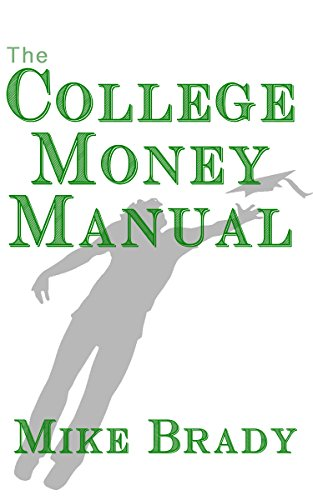 College Money Manual: How 2000 Families Averaged Over $80,000 In College Award Money (English Edition)
