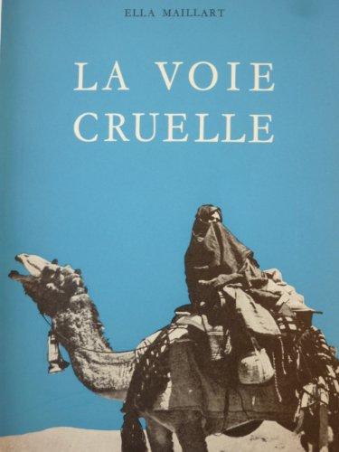 La Voie Cruelle [Pdf/ePub] eBook