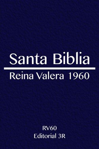 Santa Biblia - Reina Valera 1960 - [Con nuevo índice por libro] (Spanish Edition)
