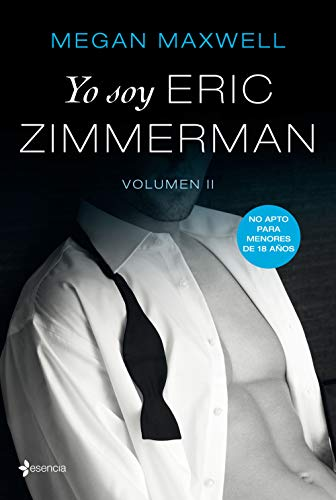 Yo soy Eric Zimmerman, vol II (Volumen independiente) de [Maxwell, Megan]