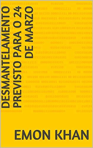 desmantelamento previsto para o 24 de marzo (Galician Edition) por Emon khan