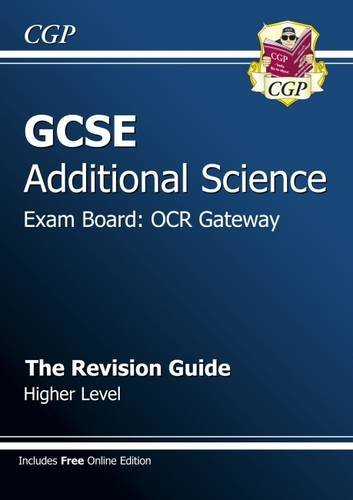 GCSE Additional Science OCR Gateway Revision Guide - Higher (with Online Edition) (A*-G Course) Cover Image