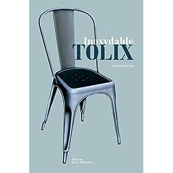 Inoxydable Tolix : Edition bilingue français-anglais (***livre***)