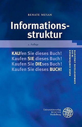 Informationsstruktur (Kurze Einführungen in die germanistische Linguistik - KEGLI)