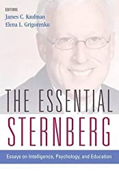 The Essential Sternberg: Essays on Intelligence, Psychology, and Education by James C. Kaufman PhD (2008-12-11)