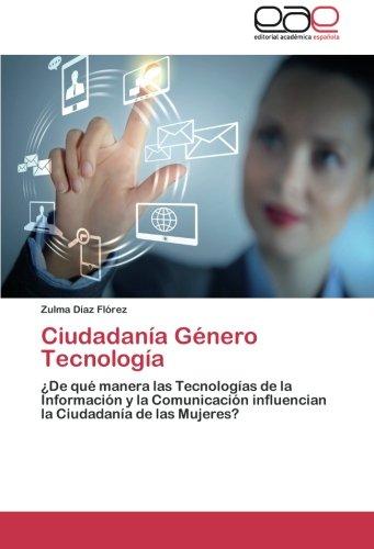 Ciudadania Genero Tecnologia por Diaz Florez Zulma