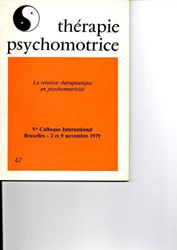 Thérapie Psychomotrice N°47