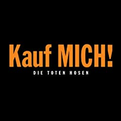 Kauf mich! [Jubil�umsedition Remastered]