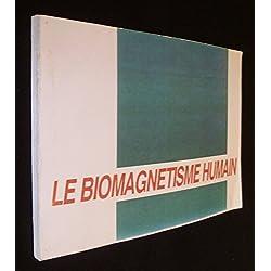 Le biomagnétisme humain