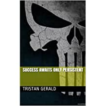 Success awaits only persistent (English Edition)