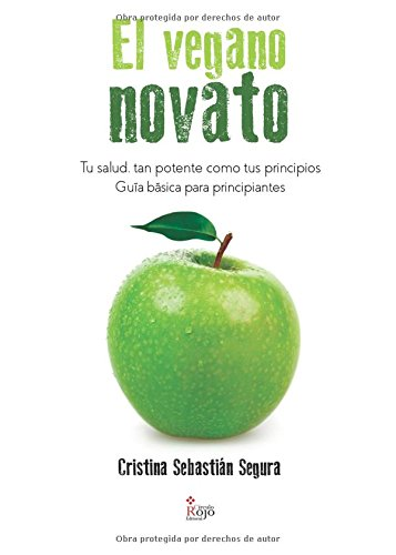 Descargar Libro El vegano novato de Cristina Sebastián Segura