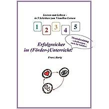 Visuelles Lernen: Erfolgreicher im (Förder-)Unterricht!