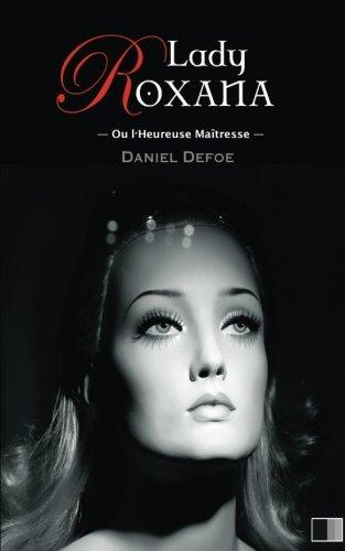 Lady Roxana ou l'Heureuse Maîtresse par Daniel Defoe