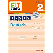 FiT FÜR DIE SCHULE: Tests Deutsch 2. Klasse (Fit für die Schule / Tests mit Lernzielkontrolle)