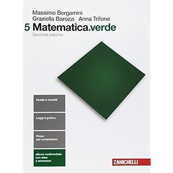 Matematica.verde. Per Le Scuole Superiori. Con E-Book: 5