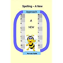 Spelling - A New Approach