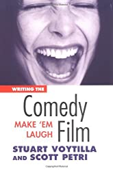 Writing the Comedy Film: Make 'Em Laugh