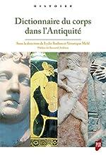 Dictionnaire du corps dans l'Antiquité de Véronique Mehl