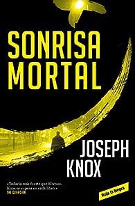 Sonrisa mortal par Joseph Knox