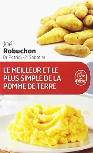 Le Meilleur Le Plus Simple de Pomme de Terre (Le Livre de Poche) por J. Robuchon