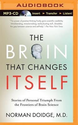 [(The Brain That Changes Itself: Stories of Personal Triumph from the Frontiers of Brain Science)] [Author: Norman Doidge] published on (January, 2015)