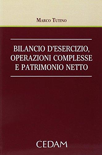 bilancio-desecizio-operazioni-complesse-e-patrimonio-netto