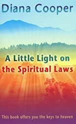A Little Light On The Spiritual Laws by Diana Cooper (2000-06-01)