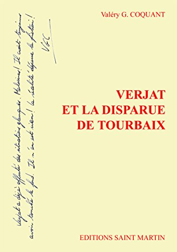 Téléchargement de livres de fichiers texte Verjat et la disparue de Tourbaix PDF CHM B00OYTB15Q