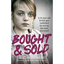 [(Bought and Sold)] [Author: Megan Stephens] published on (January, 2015)