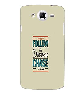 SAMSUNG GALAXY MEAGA 5.8 QUOTE Designer Back Cover Case By PRINTSWAG