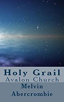 Descarga gratuita Holy Grail: Avalon Church Epub