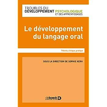 Le développement du langage chez l'enfant - Théorie, clinique, pratique