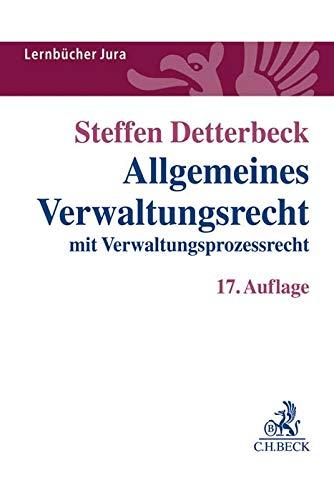 Allgemeines Verwaltungsrecht: mit Verwaltungsprozessrecht