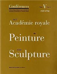 Les Conférences de l'Académie royale de Peinture et de Sculpture - Tome V (volume 2)
